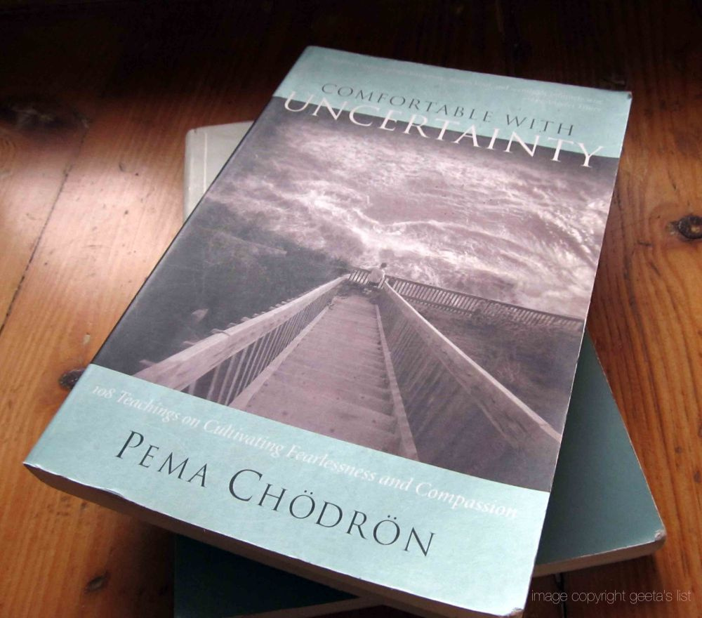 Comfortable With Uncertainty By Pema Chodron Geeta S List